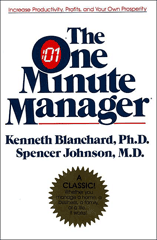 The One Minute Manager by Kenneth H. Blanchard and Spencer Johnson